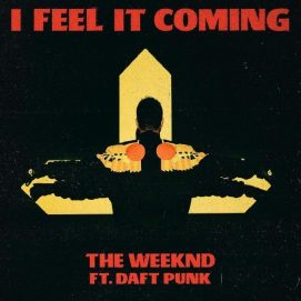 the-weeknd-ft-daft-punk-i-feel-it-coming